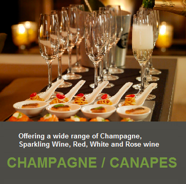 Wide Range of Champagne & Canapes